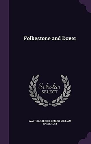 9781355948919: Folkestone and Dover