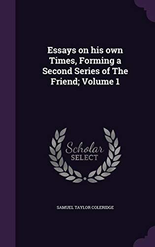 9781355953579: Essays on His Own Times, Forming a Second Series of the Friend; Volume 1