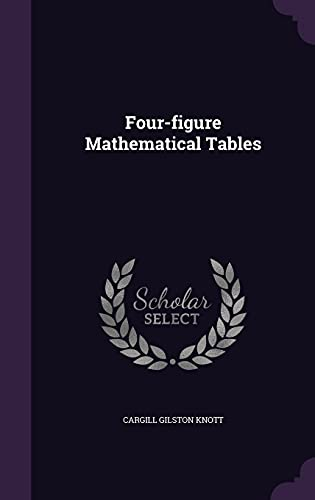 9781355961413: Four-Figure Mathematical Tables