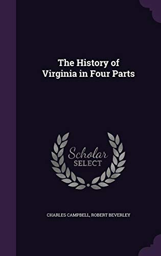 9781356009466: The History of Virginia in Four Parts
