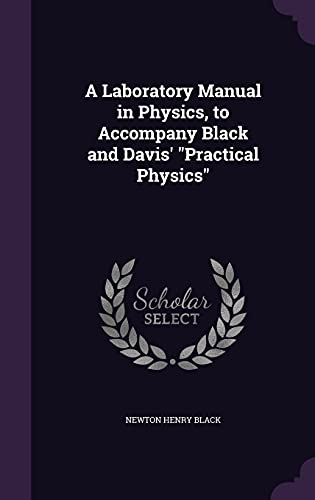 9781356041114: A Laboratory Manual in Physics, to Accompany Black and Davis' Practical Physics