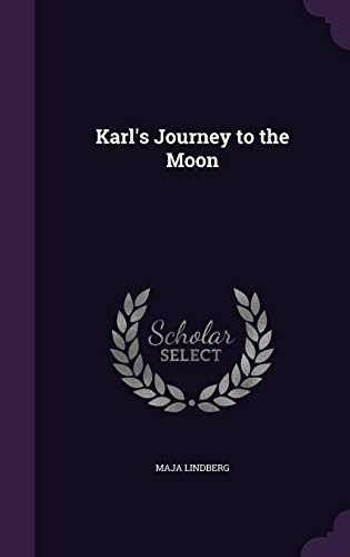 9781356041336: Karl's Journey to the Moon