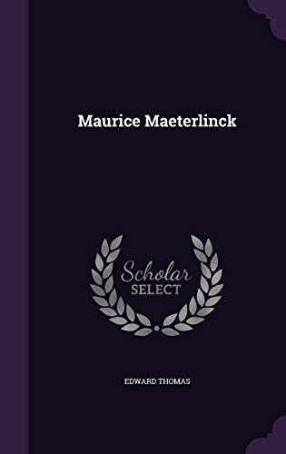 9781356082742: Maurice Maeterlinck