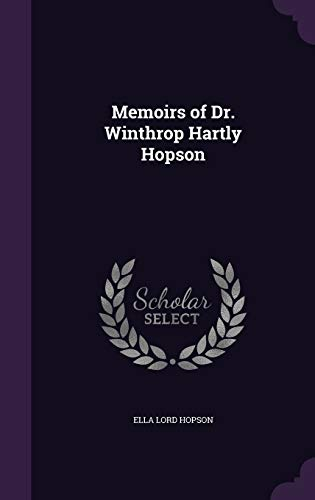 9781356084968: Memoirs of Dr. Winthrop Hartly Hopson