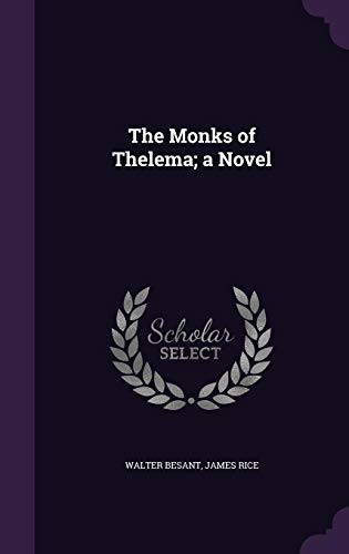 9781356095070: The Monks of Thelema; A Novel