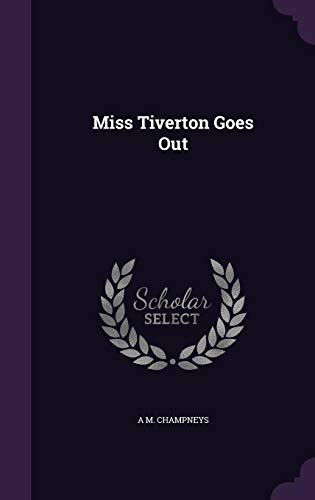 9781356095247: Miss Tiverton Goes Out