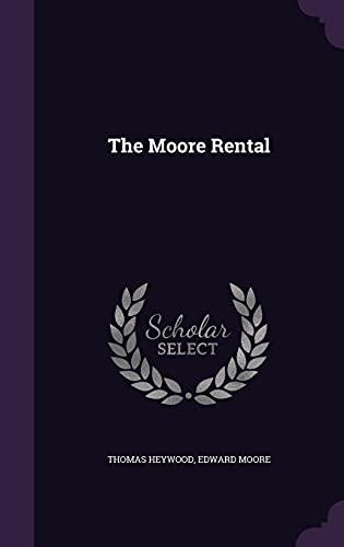 9781356096633: The Moore Rental