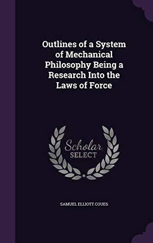 9781356132232: Outlines of a System of Mechanical Philosophy Being a Research Into the Laws of Force