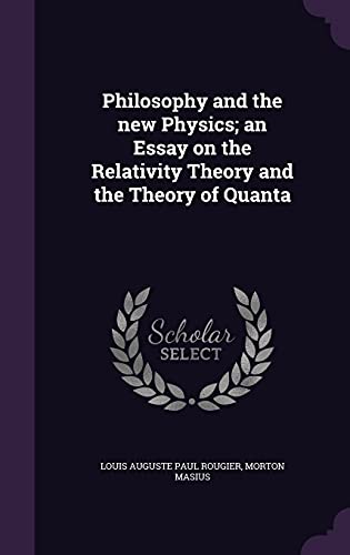 9781356140350: Philosophy and the New Physics; An Essay on the Relativity Theory and the Theory of Quanta