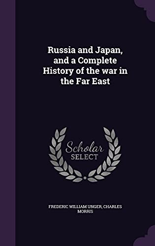 9781356156481: Russia and Japan, and a Complete History of the War in the Far East