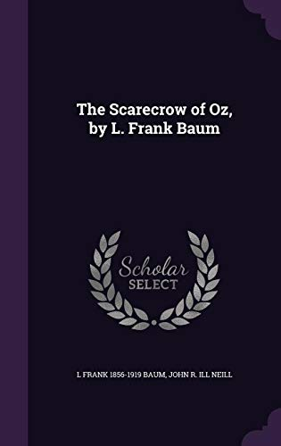9781356160921: The Scarecrow of Oz, by L. Frank Baum