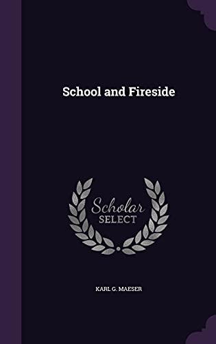 9781356162048: School and Fireside