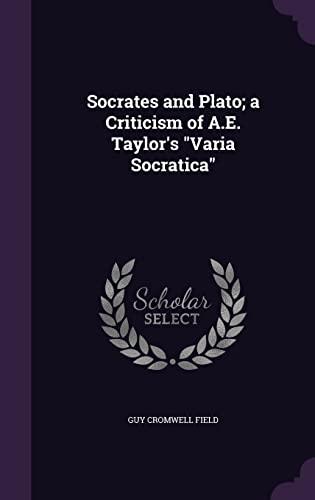 9781356169306: Socrates and Plato; A Criticism of A.E. Taylor's Varia Socratica