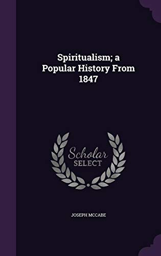 9781356178599: Spiritualism; A Popular History from 1847