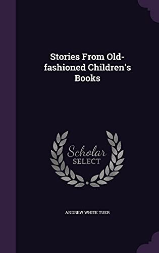 9781356186303: Stories from Old-Fashioned Children's Books