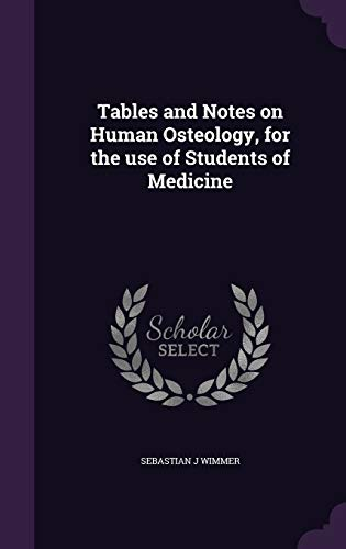 9781356189168: Tables and Notes on Human Osteology, for the Use of Students of Medicine