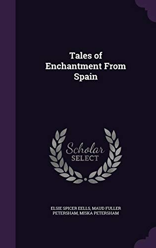 9781356193462: Tales of Enchantment from Spain