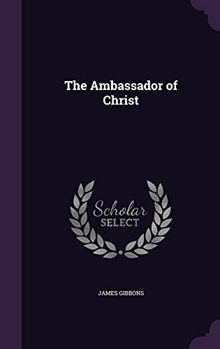 9781356194834: The Ambassador of Christ