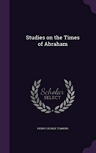 9781356208593: Studies on the Times of Abraham