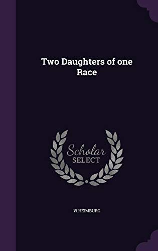 9781356217915: Two Daughters of One Race
