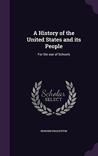 9781356223091: A History of the United States and Its People: For the Use of Schools
