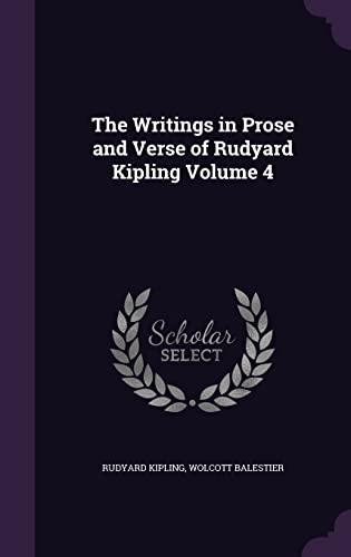 9781356248605: The Writings in Prose and Verse of Rudyard Kipling Volume 4