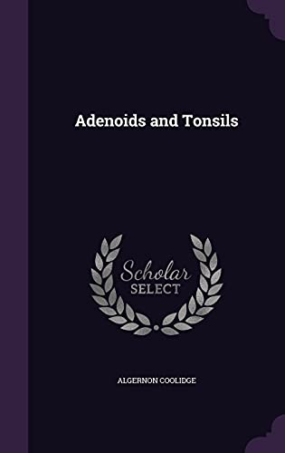 9781356254521: Adenoids and Tonsils