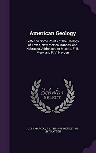 American Geology: Letter on Some Points of: Jules Marcou, F