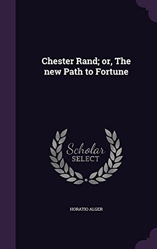 9781356268658: Chester Rand; Or, the New Path to Fortune