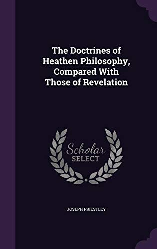 9781356280971: The Doctrines of Heathen Philosophy, Compared with Those of Revelation