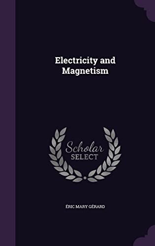 9781356283460: Electricity and Magnetism