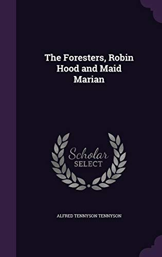 9781356293582: The Foresters, Robin Hood and Maid Marian