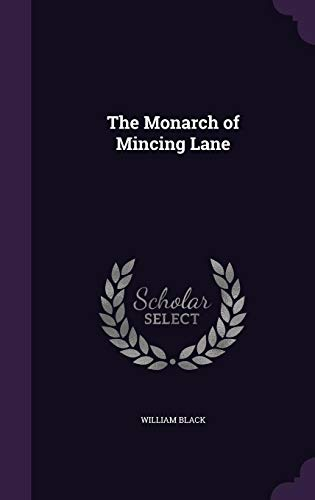 9781356315321: The Monarch of Mincing Lane