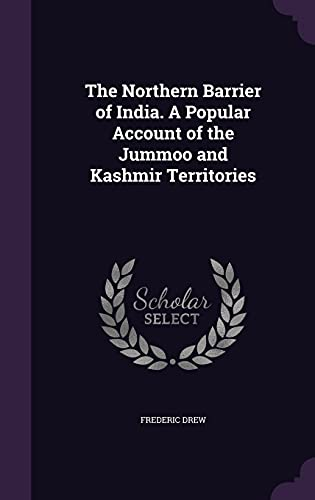 9781356318704: The Northern Barrier of India. a Popular Account of the Jummoo and Kashmir Territories