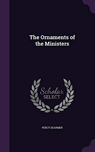 9781356322930: The Ornaments of the Ministers