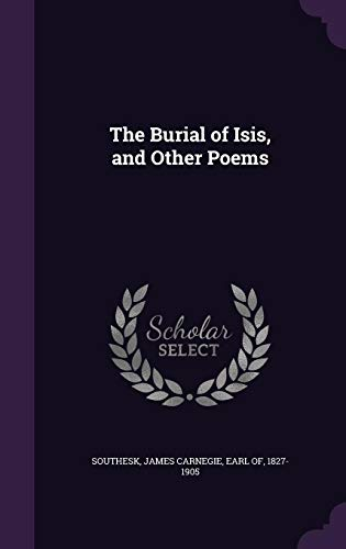 9781356325177: The Burial of Isis, and Other Poems
