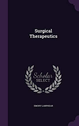 9781356327225: Surgical Therapeutics