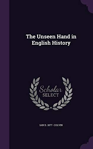 9781356333547: The Unseen Hand in English History