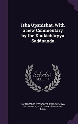9781356366804: Isha Upanishat, with a New Commentary by the Kaulacharyya Sadananda