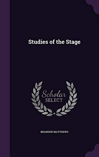9781356375233: Studies of the Stage