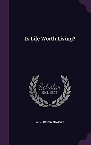 9781356396085: Is Life Worth Living?
