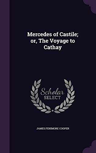 9781356411597: Mercedes of Castile; Or, the Voyage to Cathay