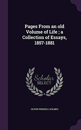 9781356423392: Pages from an Old Volume of Life; A Collection of Essays, 1857-1881