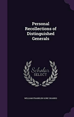 9781356423873: Personal Recollections of Distinguished Generals