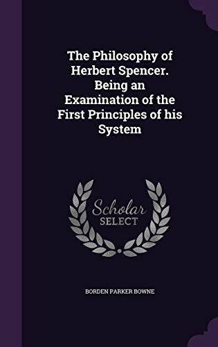 9781356424696: The Philosophy of Herbert Spencer. Being an Examination of the First Principles of his System