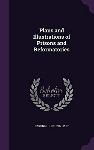 9781356430048: Plans and Illustrations of Prisons and Reformatories