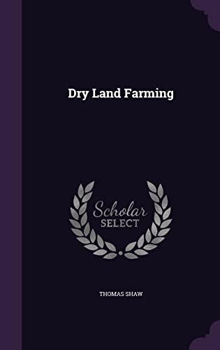 9781356441228: Dry Land Farming
