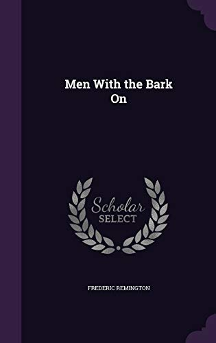 9781356446513: Men with the Bark on
