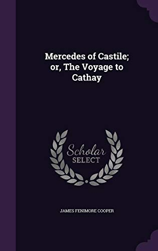 9781356448197: Mercedes of Castile; Or, the Voyage to Cathay
