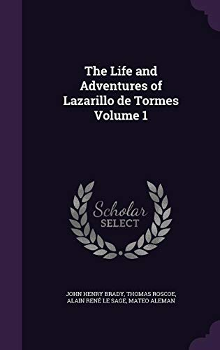 9781356449705: The Life and Adventures of Lazarillo de Tormes Volume 1